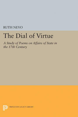 Dial of Virtue: A Study of Poems on Affairs of State in the 17th Century