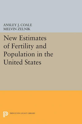 New Estimates of Fertility and Population in the United States