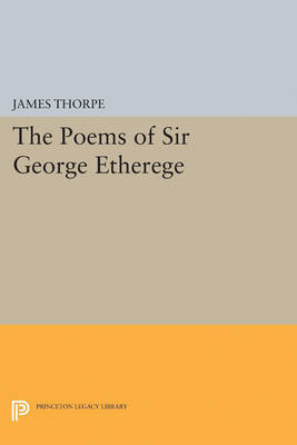 The Poems of Sir George Etherege