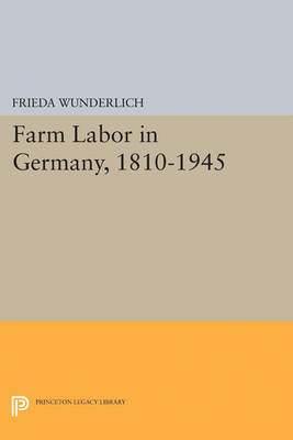 Farm Labor in Germany, 1810-1945