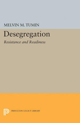 Desegregation: Resistance and Readiness