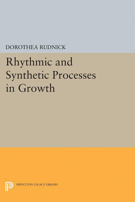 Rhythmic and Synthetic Processes in Growth