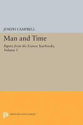 Papers from the Eranos Yearbooks, Eranos 3: Man and Time