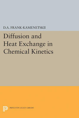 Diffusion and Heat Exchange in Chemical Kinetics