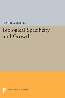 Biological Specificity and Growth