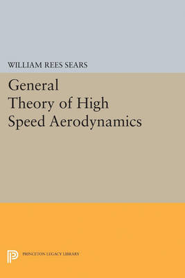 General Theory of High Speed Aerodynamics