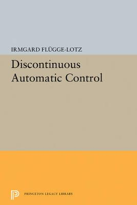 Discontinuous Automatic Control