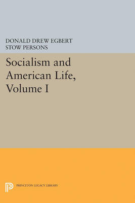 Socialism and American Life, Volume I
