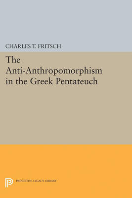 Anti-Anthropomorphism in the Greek Pentateuch