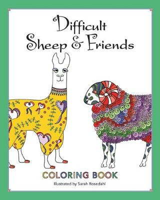 Difficult Sheep & Friends: Coloring Book