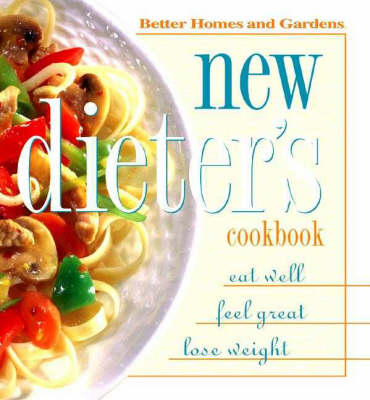 New Dieter's Cookbook: Low-calorie Home Cooking