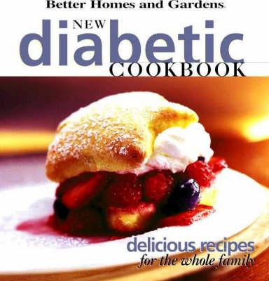New Diabetic Cookbook: Delicious Recipes for the Whole Family