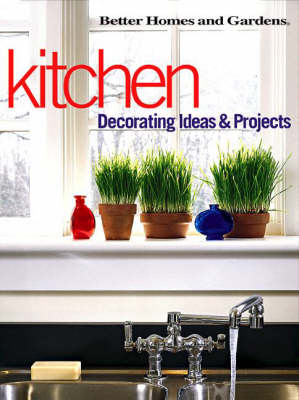 Kitchen: Decorating Ideas and Projects