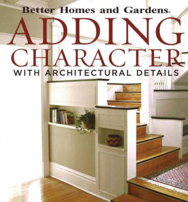 Adding Character: With Architectural Details