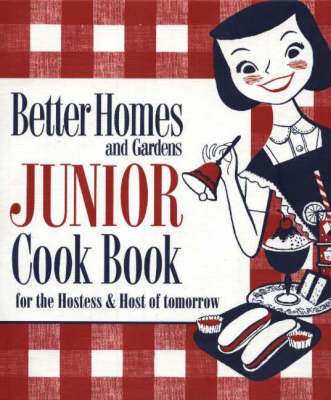 Junior Cook Book: For the Hostess and Host of Tomorrow
