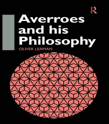 Averroes and His Philosophy
