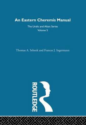 An Eastern Cheremis Manual: Phonology, Grammar, Texts, and Glossary