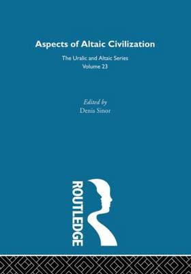 Aspects of Altaic Civilization