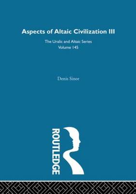 Aspects of Altaic Civilization III