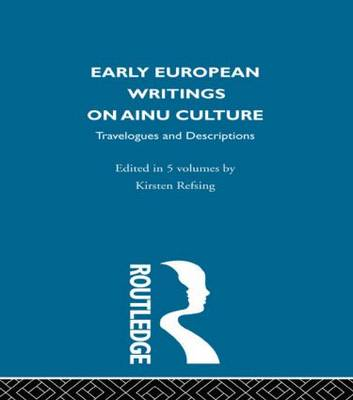 Early European Writings on Ainu Culture: Travelogues and Descriptions