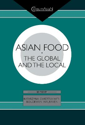 Asian Food: The Global and the Local