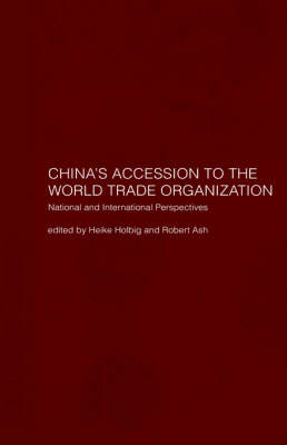 China's Accession to the World Trade Organization: National and International Perspectives