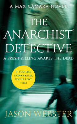 The Anarchist Detective: (Max Camara 3)