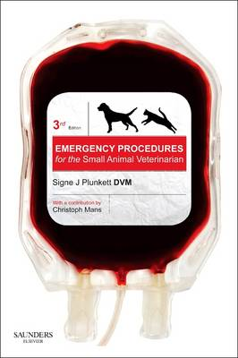 Emergency Procedures for the Small Animal Veterinarian-