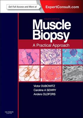 Muscle Biopsy: A Practical Approach: Expert Consult; Online and Print