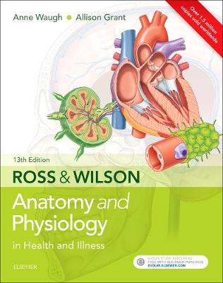 Ross & Wilson Anatomy and Physiology in Health and Illness - Grant ...