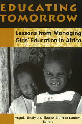 Educating Tomorrow: Lessons from Managing Girls' Education in Africa