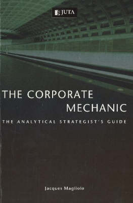 Corporate mechanic: The analytical strategist's guide