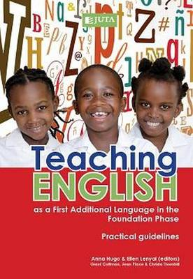 Teaching English as a first additional language: Guidelines for the foundation phase