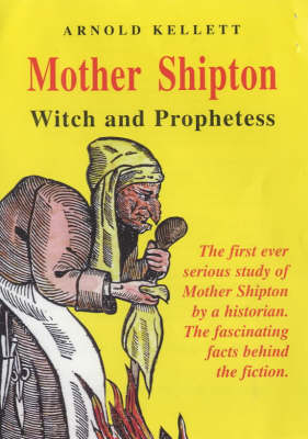 Mother Shipton: Witch and Prophetess