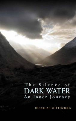 The Silence of Dark Water: An Inner Journey