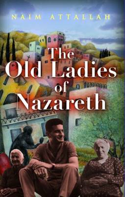 The Old Ladies of Nazareth