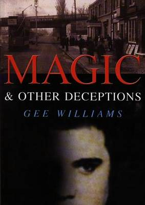 Magic and Other Deceptions