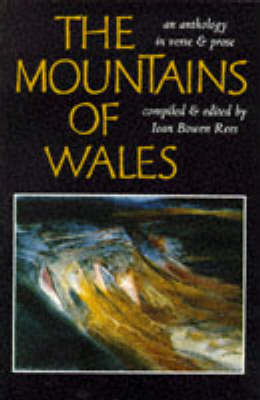 The Mountains of Wales: An Anthology in Verse and Prose