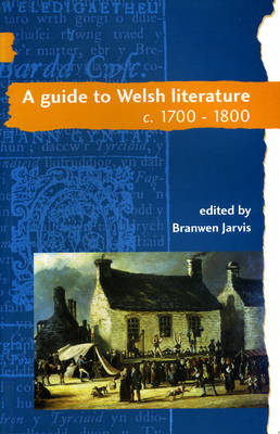 A Guide to Welsh Literature: 1700-1800 v. 4