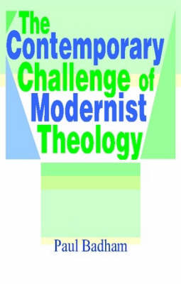 The Contemporary Challenge of Modernist Theology