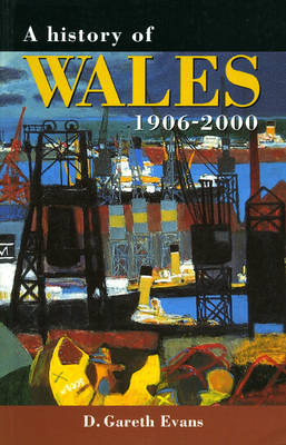 A History of Wales 1906-2000