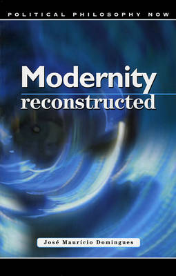 Modernity Reconstructed
