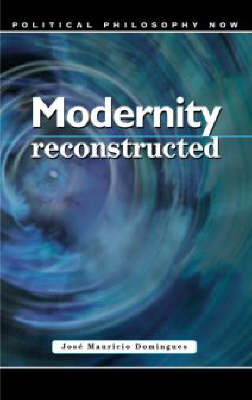 Modernity Reconstructed: Imaginary, Institutions and Phases