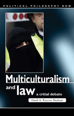 Multiculturalism and Law: A Critical Debate