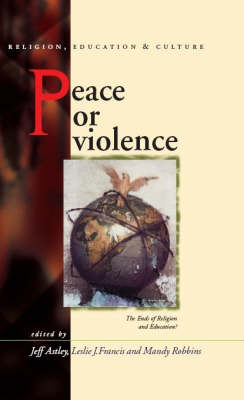 Peace or Violence: The End of Religion and Education?