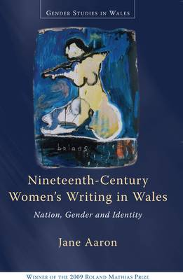 Nineteenth-Century Women's Writing in Wales: Nation, Gender, Identity