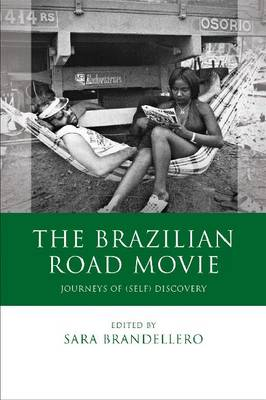 The Brazilian Road Movie: Journeys of (self) Discovery