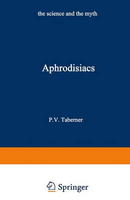 Aphrodisiacs: The Science and the Myth