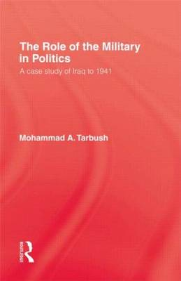 The Role of the Military in Politics: Case Study of Iraq to 1941