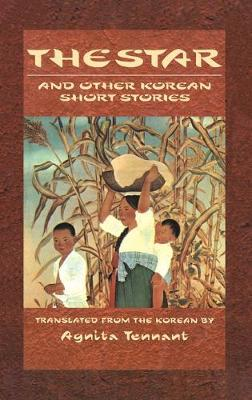 The Star & Other Korean: And Other Korean Short Stories